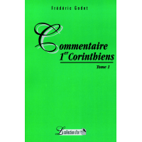 Commentaires 1 Corinthiens - Tome 1