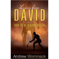 LESSONS FROM DAVID-HOW TO BE A GIANT KILLER