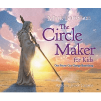 CIRCLE MAKER FOR KIDS (THE) - ONE PRAYER CAN CHANGE EVERYTHING