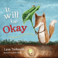 IT WILL BE OKAY - TRUSTING GOD THROUGH FEAR AND CHANGE