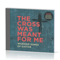 The Cross was meant for me - CD