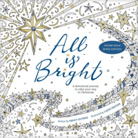 All is Bright - A devotional journey to color your way to Christmas
