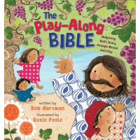 Play-Along Bible (The) - Imagining God's Story through Motion and Play