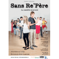 SANS RE'PERE - DVD COMEDIE MUSICALE