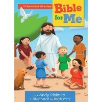 BIBLE FOR ME - 12 FAVORITES STORIES